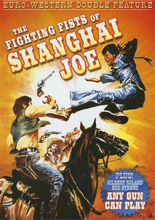 Fighting Fists Of Shanghai Joe, The / Any Gun Can Play (Double Feature)
