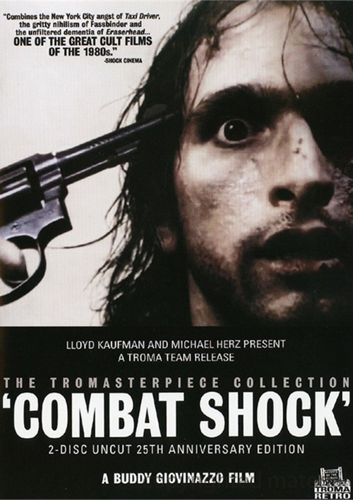Combat Shock (AKA American Nightmares): 2 Disc Never-Before-Seen Directors Cut