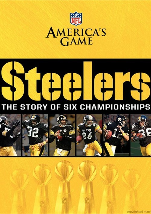 NFL Americas Game: Pittsburgh Steelers - The Story Of Six Championships