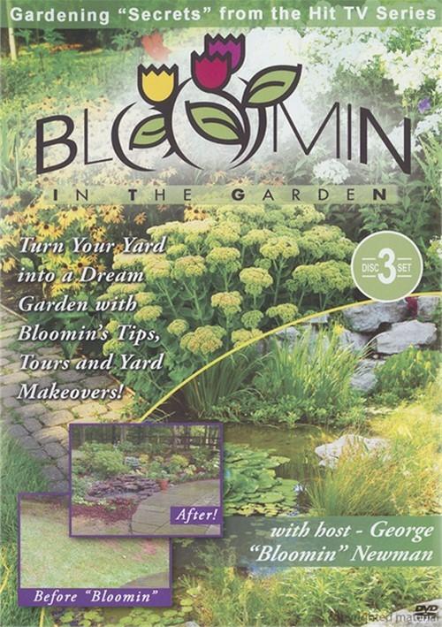 Bloomin In the Garden