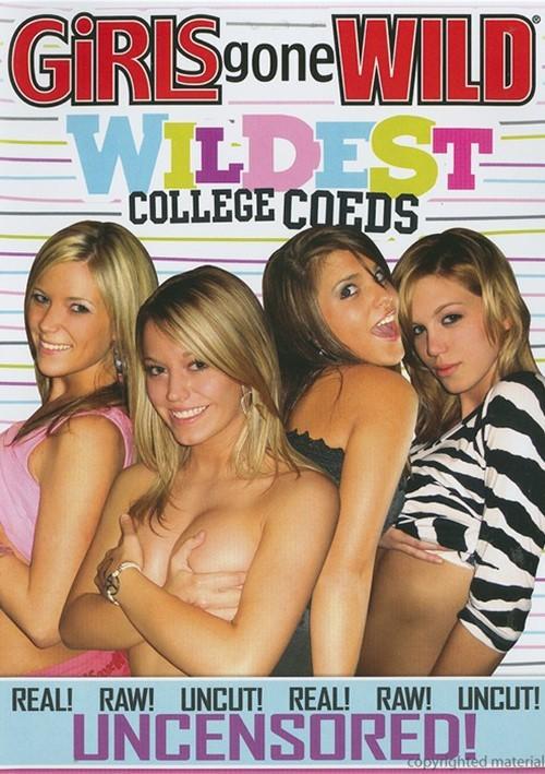 Girls Gone Wild: Wildest College Coeds