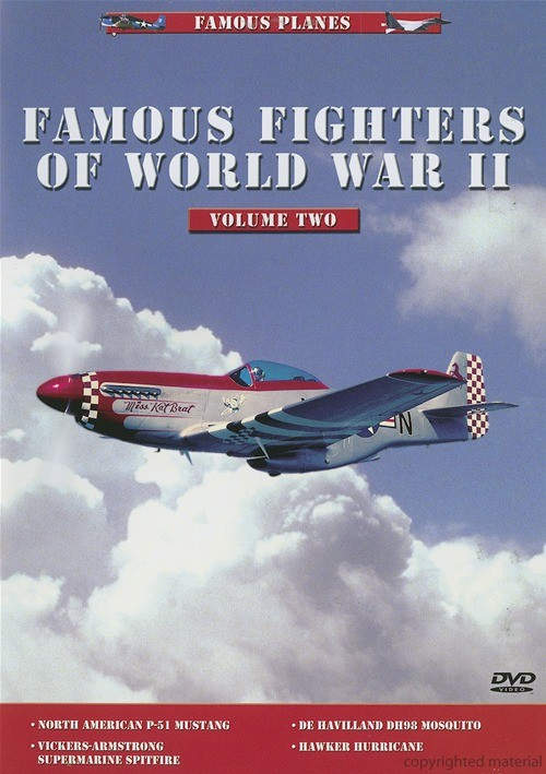 Famous Planes: Famous Fighter Of World War II - Volume 2
