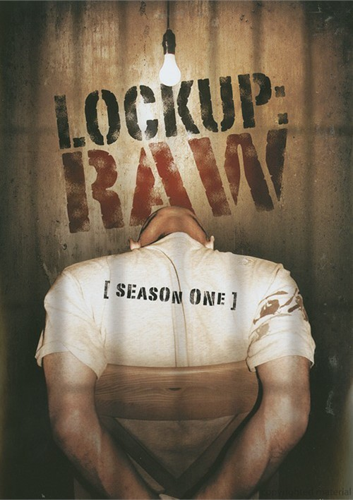 Lockup: Raw - Season One