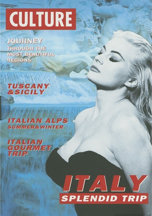 Culture: Italy - Splendid Trip