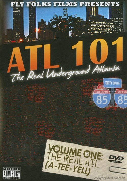 Real Underground Atlanta: Volume 1