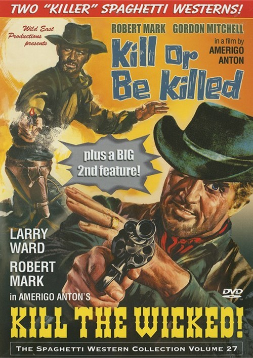 Kill Or Be Killed / Kill The Wicked! (Double Feature)
