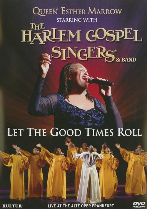 Harlem Gospel Singers And Band, The: Let The Good Times Roll
