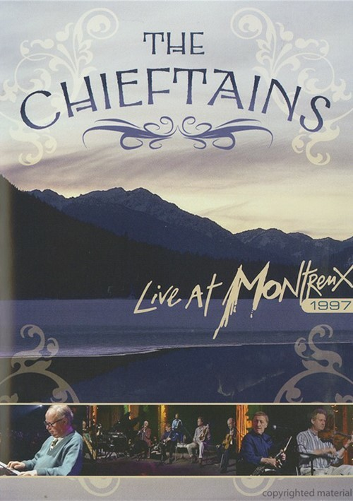 Chieftains, The: Live At Montreux 1997