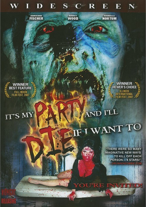 Its My Party And Ill Die If I Want To
