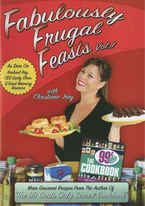 Fabulously Frugal Feasts: Volume 1
