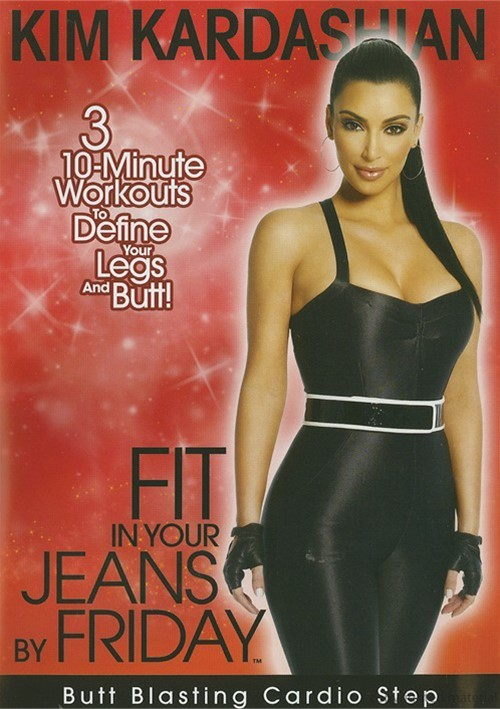 Kim Kardashian: Fit In Your Jeans by Friday: Butt Blasting Cardio Step