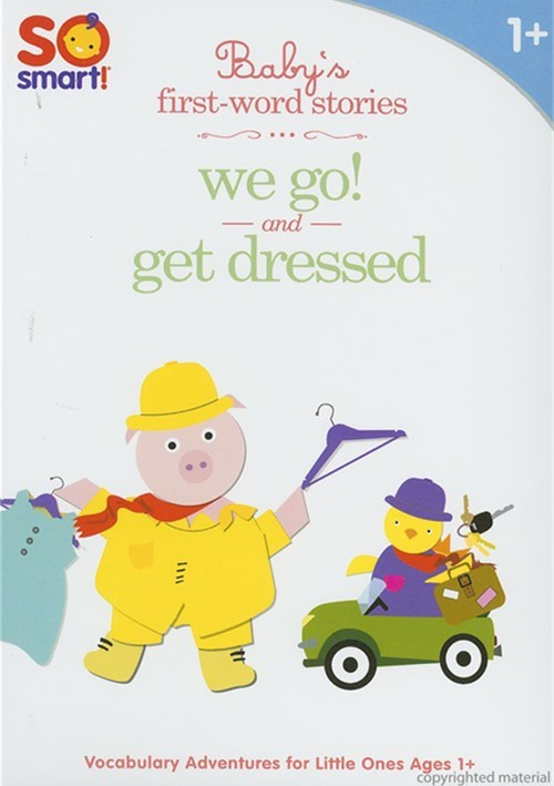 Babys First-Word Stories: We Go And Get Dressed