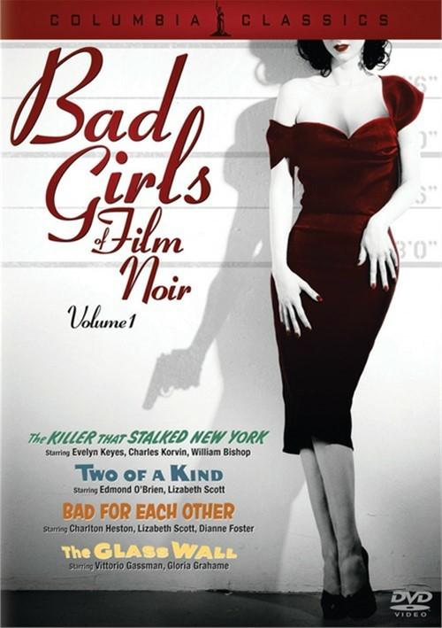 Bad Girls Of Film Noir: Volume 1