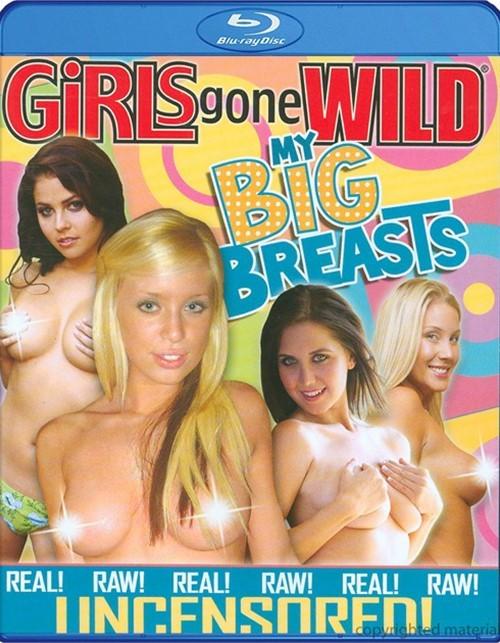 Girls Gone Wild: My Big Breasts