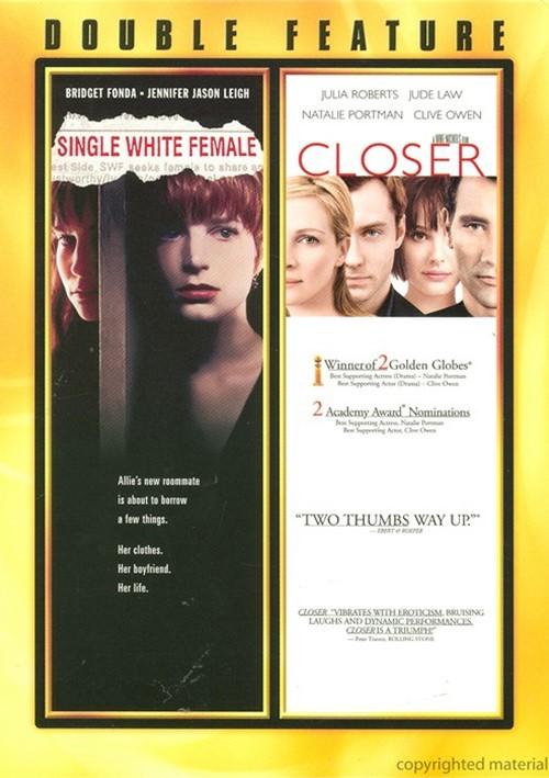 Single White Female/ Closer (Double Feature)