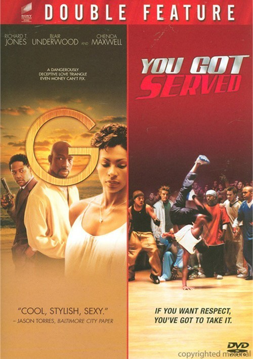 G / You Got Served (Double Feature)