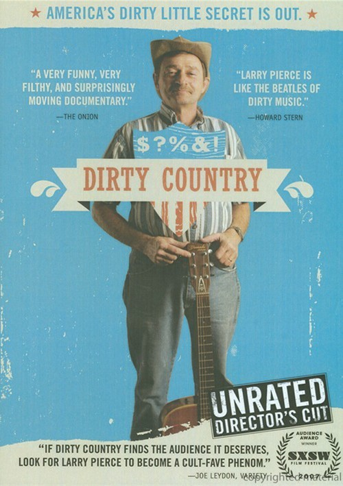 Dirty Country: Unrated Directors Cut