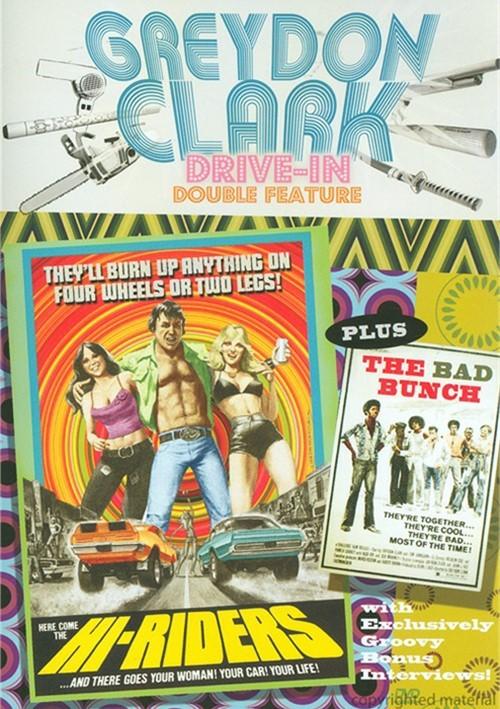 Hi-Riders / The Bad Bunch (Greydon Clark Drive-In Double Feature)