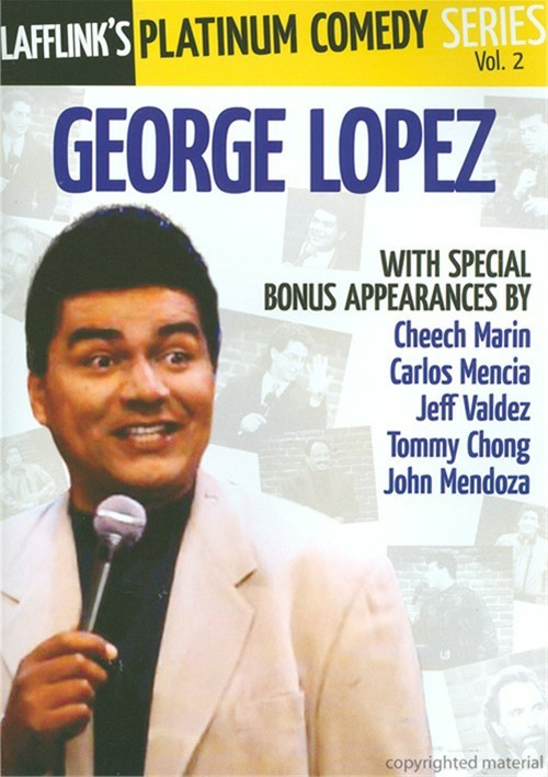 Lafflink Platinum Comedy Series Vol. 2: George Lopez