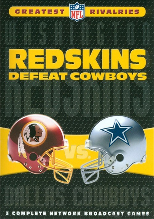 NFLs Greatest Rivalries: Redskins Defeat Cowboys