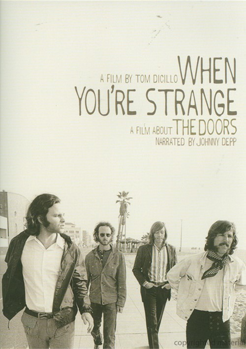 When Youre Strange: A Film About The Doors