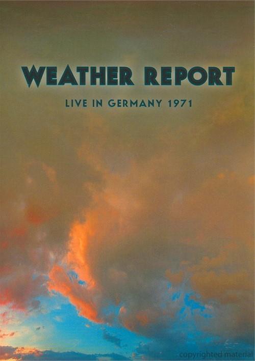 Weather Report: Live In Hamburg 1971