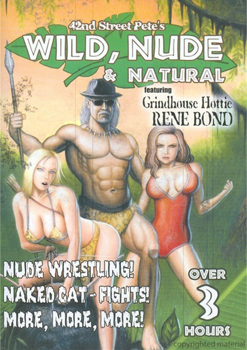 42nd Street Petes Wild, Nude And Natural