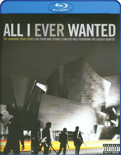 Airborne Toxic Event, The: All I Ever Wanted - Live From The Walt Disney Concert Hall