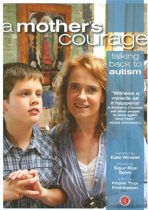 Mothers Courage, A: Talking Back To Autism