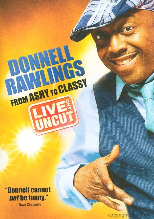 Donnell Rawlings: From Ashy To Classy - Live And Uncut