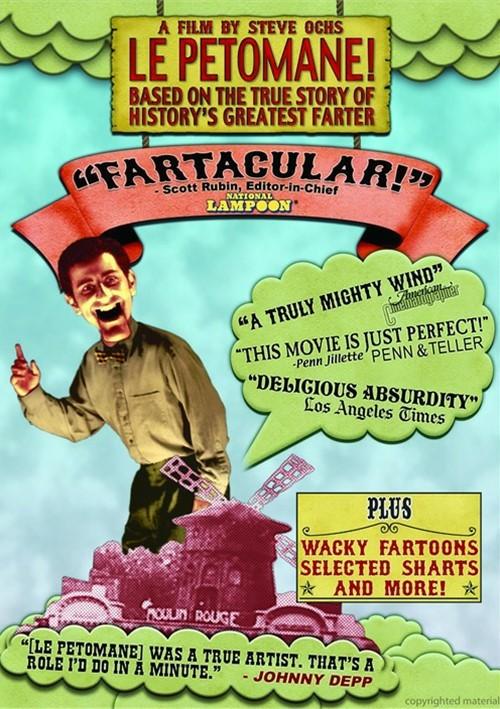 Fartacular! Featuring Le Petomane