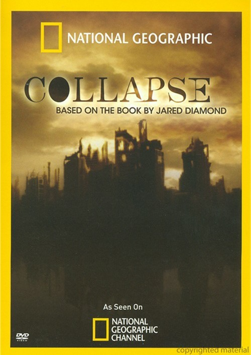 National Geographic: Collapse