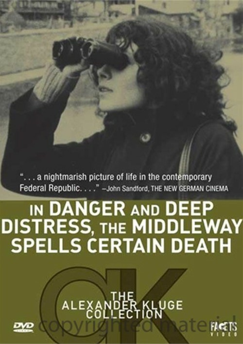 In Danger And Deep Distress, The Middleway Spells Certain Death