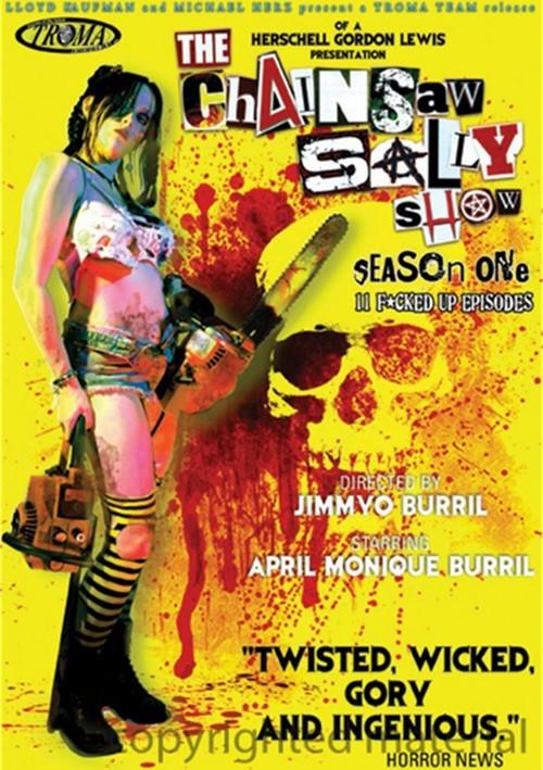 Chainsaw Sally Show, The: Season One