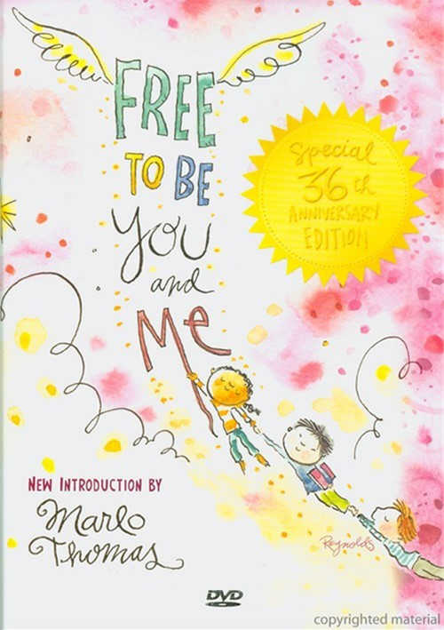Free To Be...You And Me: Special 36th Anniversary Edition