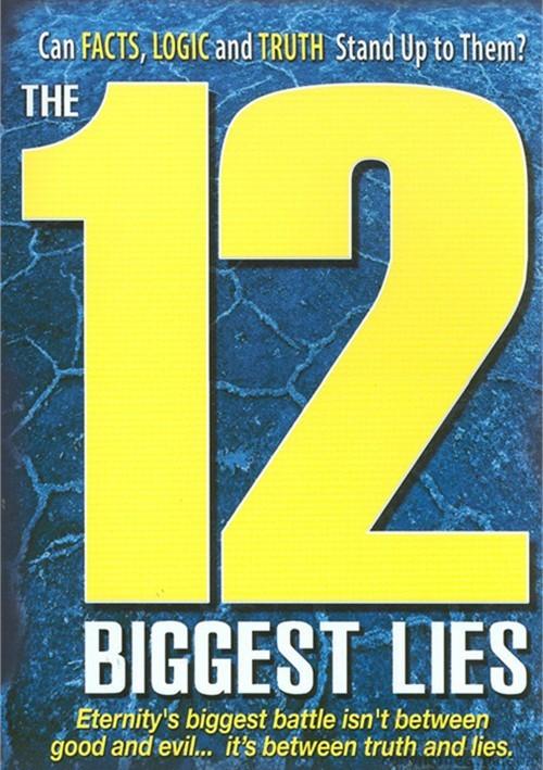 12 Biggest Lies, The