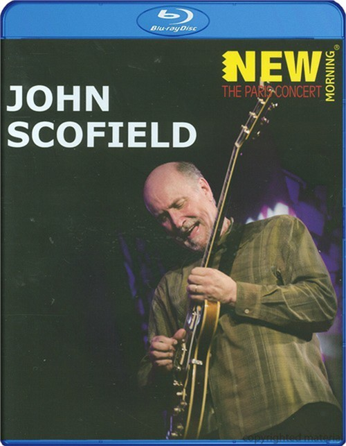 John Scofield: New Morning - The Paris Concert
