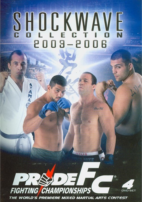 Pride FC: Shockwave Collection 2003-2006