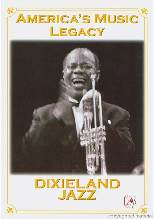Americas Music Legacy: Dixieland Jazz