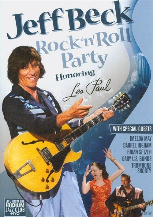 Jeff Beck: Rock N Roll Party Honoring Les Paul