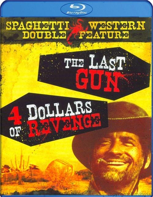 Last Gun, The / Four Dollars Of Revenge (Double Feature)