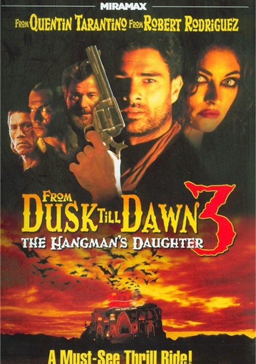 From Dusk Till Dawn 3: The Hangmans Daughter