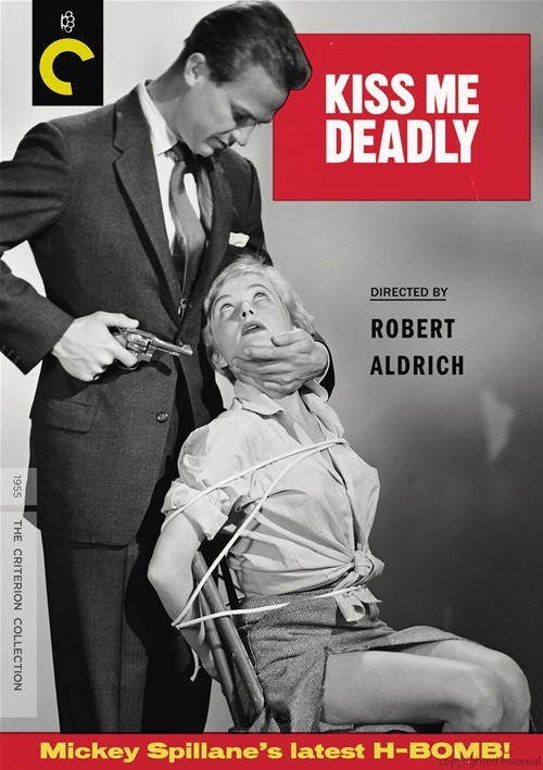 Kiss Me Deadly: The Criterion Collection