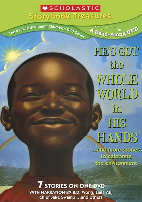 He's Got the Whole World In His Hands ...And More Stories To Celebrate the Environment