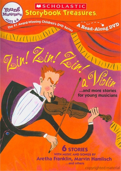 Zin! Zin! Zin! A Violin... And More Stories For Young Musicians