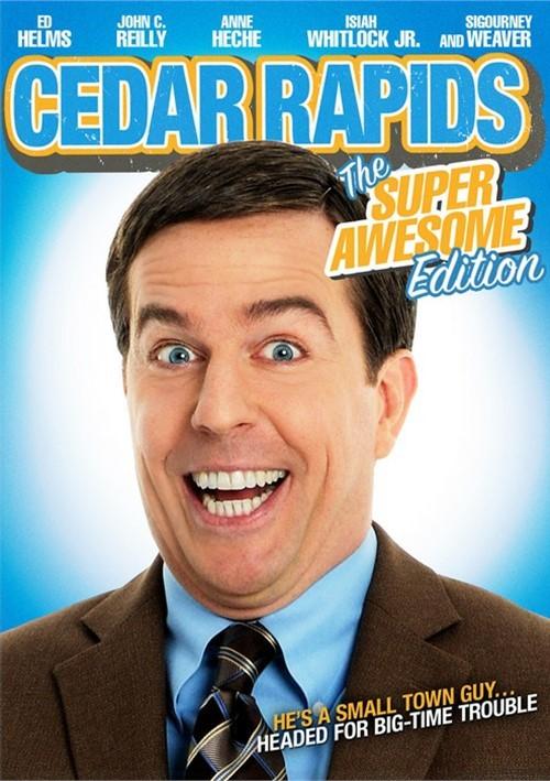 Cedar Rapids: The Super Awesome Edition