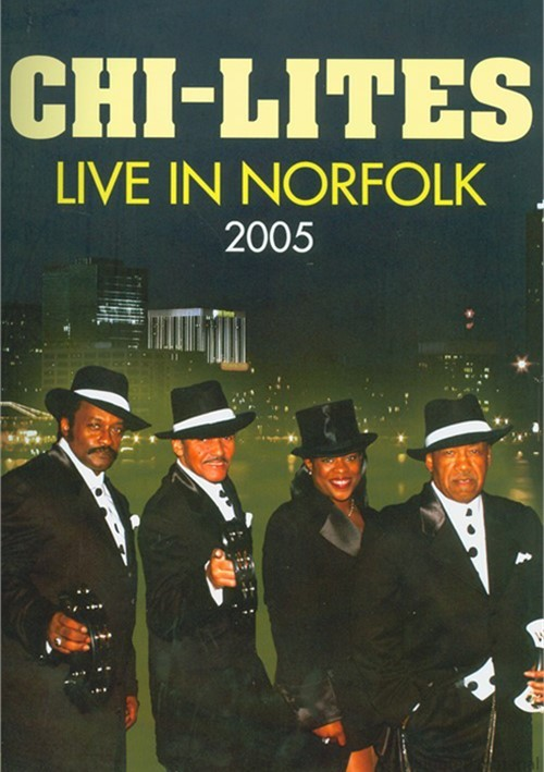 Chi-Lites, The: Live In Norfolk 2005