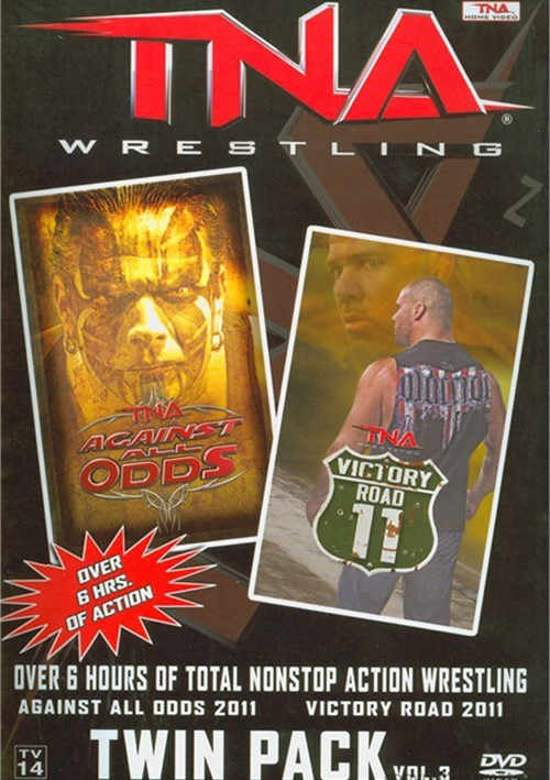 Total Nonstop Action Wrestling: Against All Odds / Victory Road 2011 Twin Pack