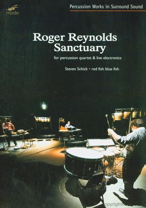 Roger Reynolds: Sanctuary Red Fish Blue Fish