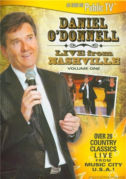 Daniel ODonnell: Live From Nashville - Volume 1